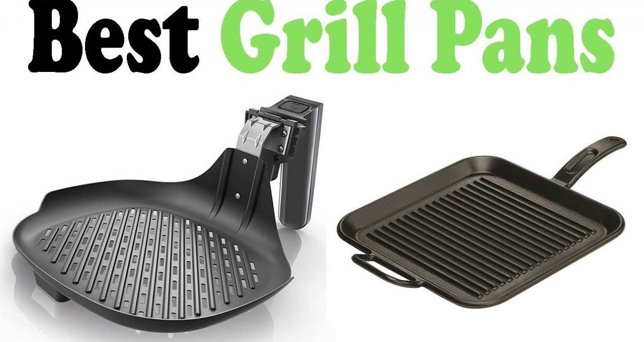 An Informative Guide to Know about Grill Pans